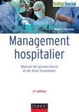 Robert Holcman - Management hospitalier - 2e éd. - Manuel de gouvernance et de droit hospitalier.