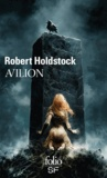 Robert Holdstock - Avilion.