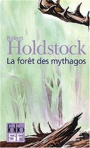 Robert Holdstock - La forêt des Mythagos  : Coffret 4 volumes : Tome 1, La forêt des mythagos ; Tome 2, Lavondyss ; Tome 3, Le Passe-broussaille ; Tome 4, La Porte d'ivoire.