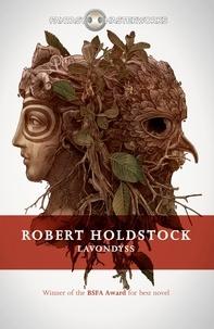 Robert Holdstock - Lavondyss.