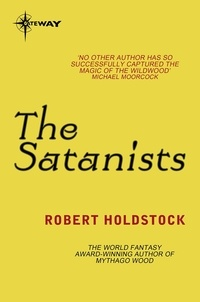 Robert Holdstock - The Satanists.