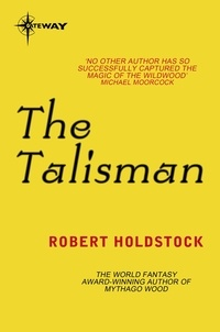 Robert Holdstock - The Talisman.
