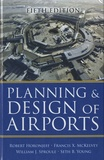Robert Horonjeff et Francis X. McKelvey - Planning and Design of Airports.