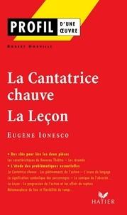Robert Horville - Profil - Ionesco (Eugène) : La Cantatrice chauve - La Leçon - Analyse littéraire de l'oeuvre.