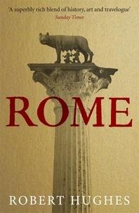 Robert Hughes - Rome.