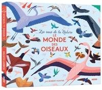 Robert Hunter - Le monde des oiseaux.