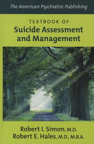 Robert I. Simon - Textbook of Suicide Assessment and Management.
