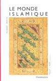Robert Irwin - Le monde islamique.