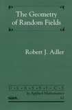 Robert-J Adler - The Geometry of Random Fields.