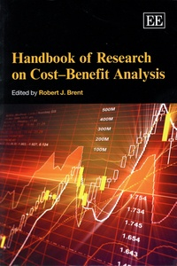 Robert J. Brent - Handbook of Research on Cost-Benefit Analysis.