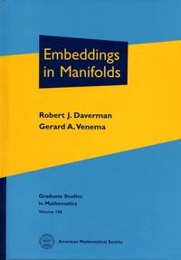 Robert J Daverman et Gerard A Venema - Embeddings in Manifolds.