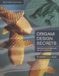 Origami Design Secrets - Mathematical Methods for an Ancient Art.pdf