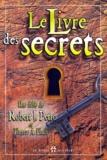 Robert-J Petro - Le livre des secrets - Comment s'enrichir et réussir, Une fable.