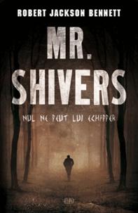 Robert Jackson Bennett - Mr Shivers.