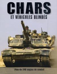 Robert Jackson - Chars et véhicules blindés - Plus de 240 engins de combat.
