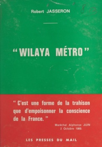 Robert Jasseron et Saïd Boualam - Wilaya métro.