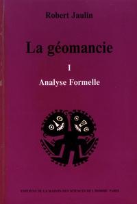 Robert Jaulin - La géomancie - Tome 1, Analyse formelle.
