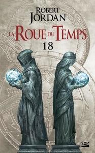 Robert Jordan - La Roue du Temps 9 : La Roue du Temps, T9.2 : Le Coeur de l'hiver - deuxième partie.