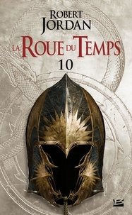 Téléchargement gratuit de livres mp3 sur bande La Roue du Temps Tome 10 par Robert Jordan ePub RTF
