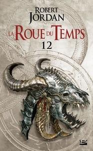 Robert Jordan - La Roue du Temps Tome 12 : Le Seigneur du Chaos - Deuxième partie.