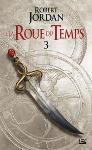 Robert Jordan - La Roue du Temps Tome 3 : La Grande quête - Première partie.