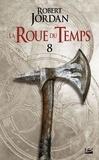Robert Jordan - La Roue du Temps Tome 4.2 : Un Lever de Ténèbres - Deuxième partie.