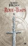 Robert Jordan - La Roue du Temps Tome 6 : Le Dragon Réincarné - Deuxième partie.