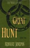 Robert Jordan - The Great Hunt - The Wheel of Time, Book 2.
