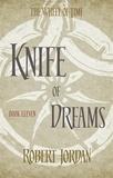 Robert Jordan - The Wheel of Time Book 11 : Knife of dreams.
