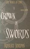 Robert Jordan - The Wheel of Time - Book 7, A Crown of Swords.