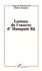 Robert Jouanny - Lectures de l'oeuvre d'Hampaté Bâ.