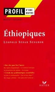 Robert Jouanny - Profil - Senghor (Léopold Sédar) : Ethiopiques - Analyse littéraire de l'oeuvre.