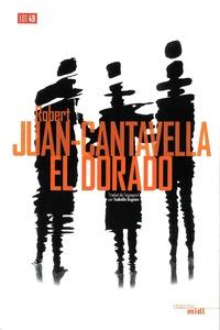 Robert Juan-Cantavella - El Dorado.