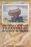 Robert Juge et  Collectif - Télévision radio-radar.