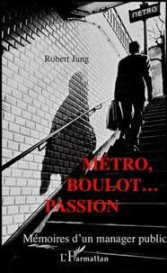 Histoiresdenlire.be Métro, boulot... passion - Mémoires d'un manager public Image
