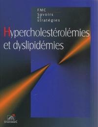 Robert Kahn et Eric Drahi - Hypercholestérolémies et dyslipidémies.