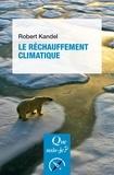 Robert Kandel - Le réchauffement climatique.