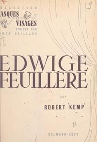Robert Kemp et Roger Gaillard - Edwige Feuillère.