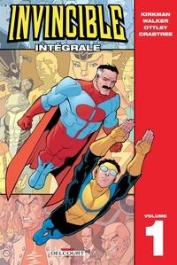Robert Kirkman - Invincible - Intégrale T01.