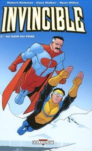 Robert Kirkman et Cory Walker - Invincible Tome 2 : Au nom du père.