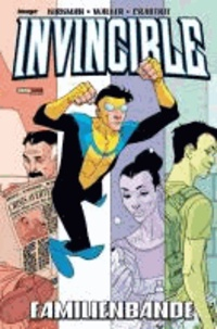Robert Kirkman - Invincible - Band 1 - Familienbande.