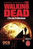 Robert Kirkman et Jay Bonansinga - L'Ere du Prédicateur (The Walking Dead, Tome 5).