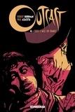 Robert Kirkman et Paul Azaceta - Outcast Tome 4 : Sous l'aile du diable.