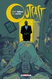 Robert Kirkman et Paul Azaceta - Outcast Tome 6 : Invasion.