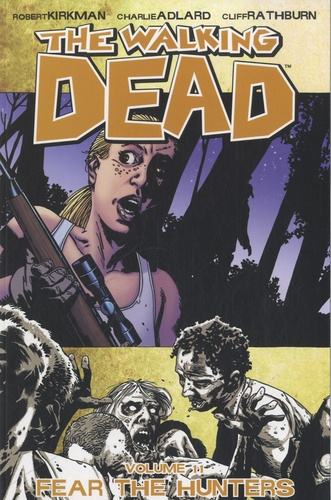 The Walking Dead Tome 11 Fear the Hunters