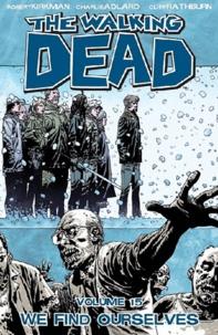 Lien de téléchargement de Google livres The Walking Dead Tome 15 par Robert Kirkman, Charlie Adlard, Cliff Rathburn 9781607064404 iBook ePub