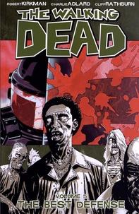 Ebook fichier texte téléchargement gratuit The Walking Dead  - Book 5 :The Best Defense par Robert Kirkman