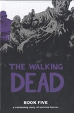Robert Kirkman - The Walking Dead - Book 5.