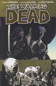 Robert Kirkman et Charlie Adlard - The Walking Dead - Book 14 : No Way Out.