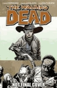 The Walking Dead - Book 18 : What Comes After.pdf